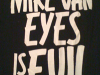 Mike Van Eyes is Evil!